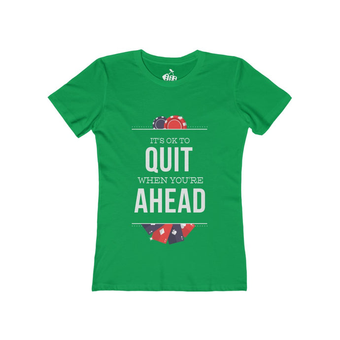 Women's When You're Ahead Tee, Solid Kelly Green