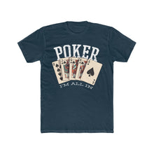 Load image into Gallery viewer, Men's Poker I'm All In Tee, Solid Midnight Navy