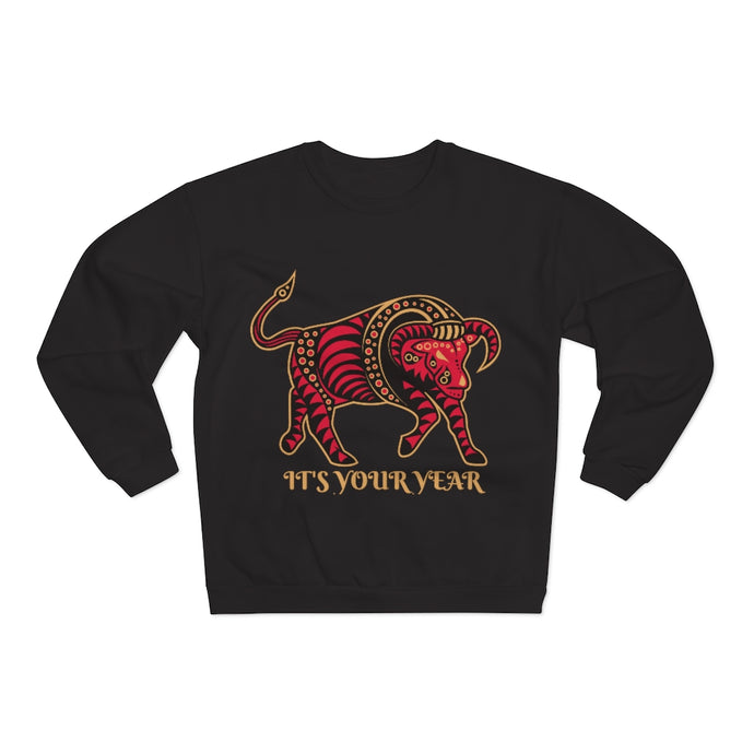 It's Your Year Sweatshirt