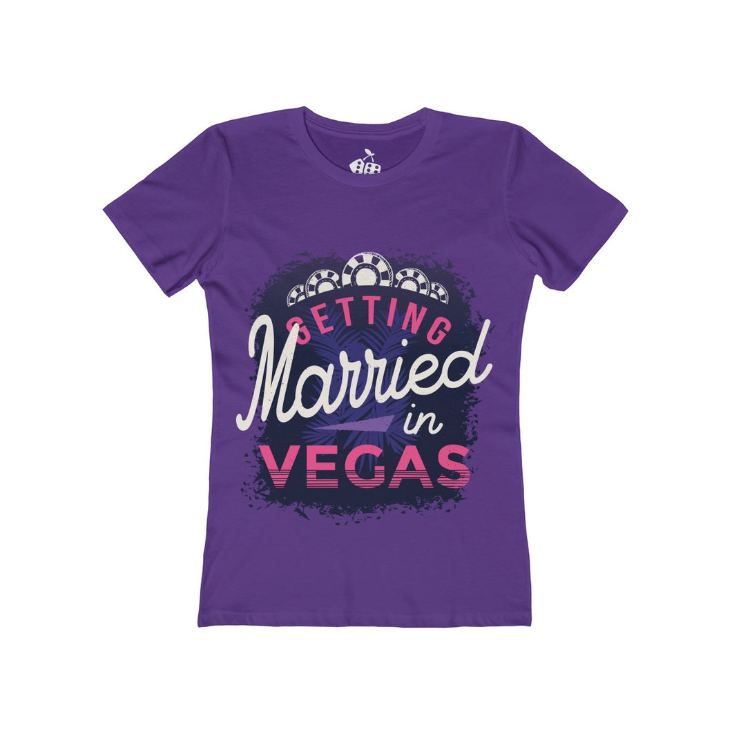 Women's Getting Married in Vegas T-Shirt