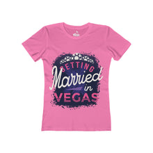 Load image into Gallery viewer, Women's Getting Married in Vegas T-Shirt