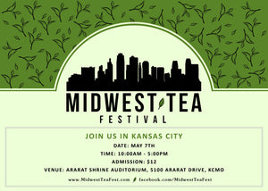 Don't miss us at Mid-West Teafest