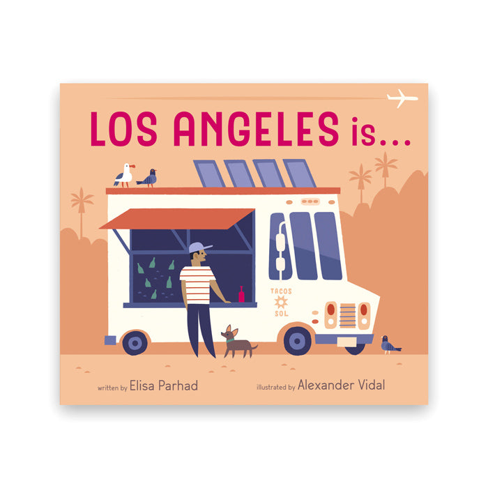 Alexander Vidal: Los Angeles Is... (Signed by Artist + Author) by Cameron + Company from Leanna Lin's Wonderland
