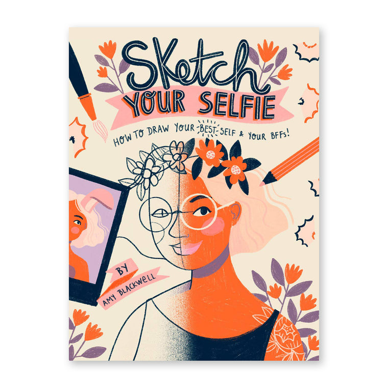 Sketch Your Selfie (Guided Sketchbook)