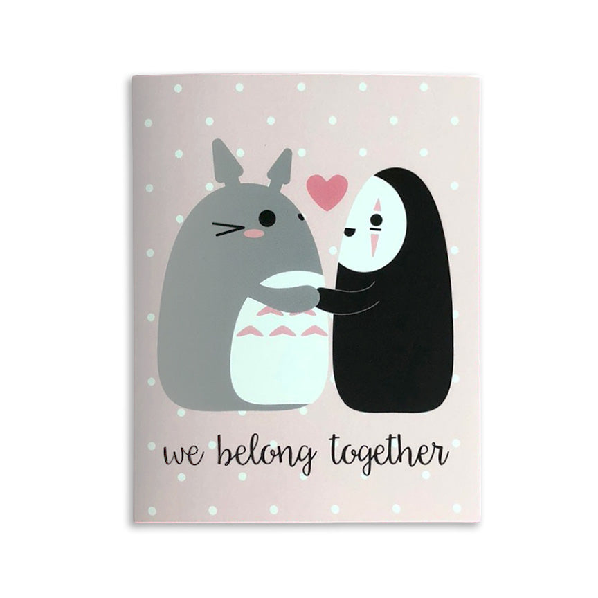 We Belong Together Totoro + No Face Card