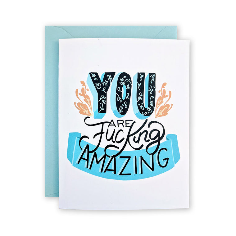 You Are F*cking Amazing Card