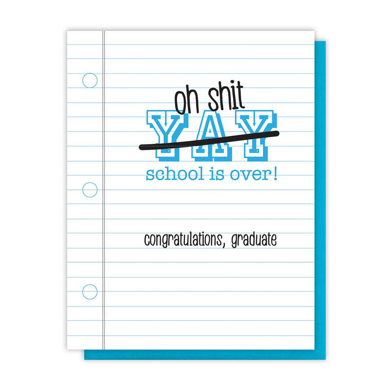 School Is Over Card