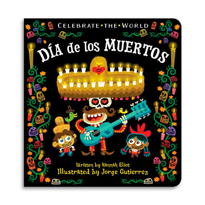 Celebrate the World: Día de los Muertos