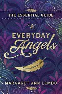 Angel Items The Essential Guide to Everyday Angels by Margaret Ann Lembo
