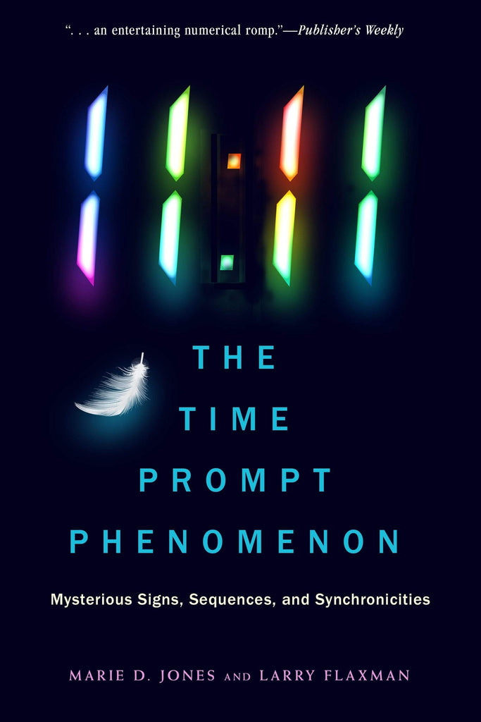 Books 11:11 The Time Prompt Phenomenon By Marie D. Jones, Larry Flaxman