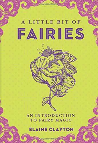 Books A Little Bit of Fairies by Elaine Clayton