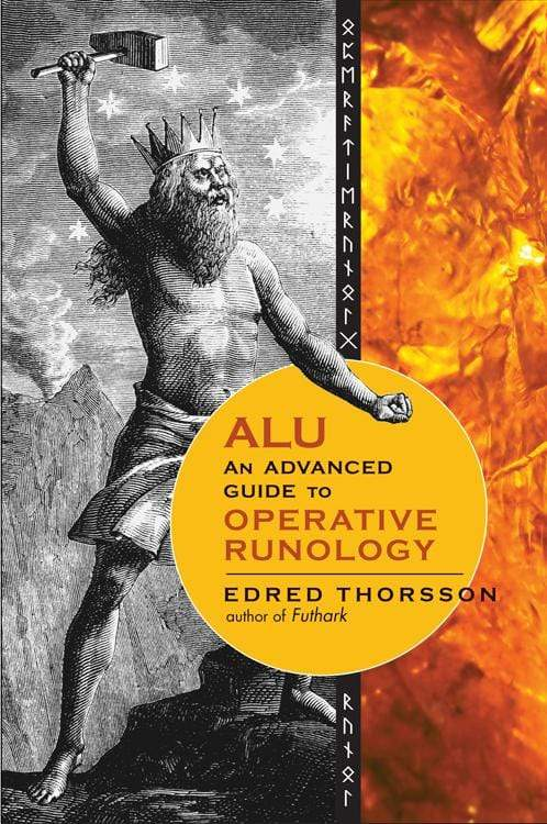 Books ALU, An Advanced Guide to Operative Runology by Edred Thorsson