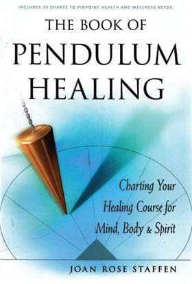 Books Book of Pendulum Healing by Joan Rose Staffen