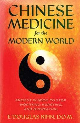 Books Chinese Medicine for the Modern World by E Douglas Kihn