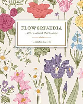 Books Flowerpaedia 1000 Flowers & Their Meanings by Cheralyn Darcey