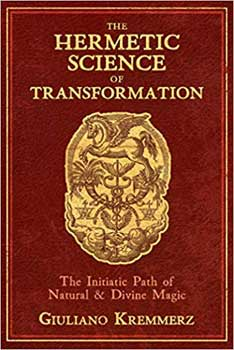 Hermetic Science of Transformation by Giuliano Kremmerz