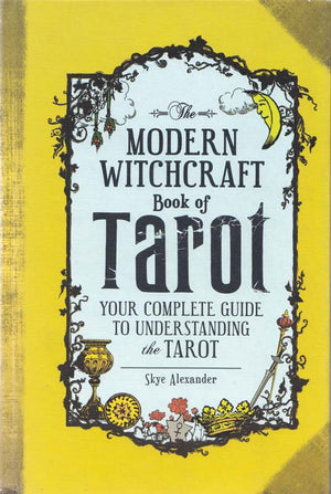 Books Modern Witchcraft Book of Tarot by Skye Alexander