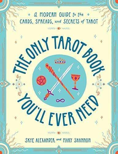 Books Only Tarot Book You'll Ever Need by Alexander & Shannon