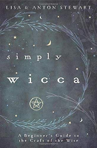 Simply Wicca by Lisa Stewart and Anton Stewart