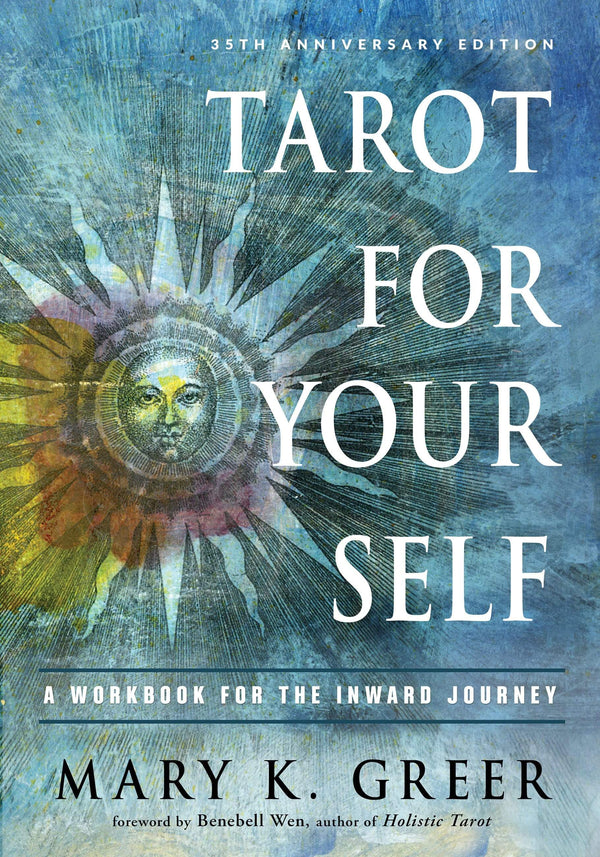 Books Tarot For Your Self - A Workbook for the Inward Journey (35th Anniversary Edition) by Mary K. Greer