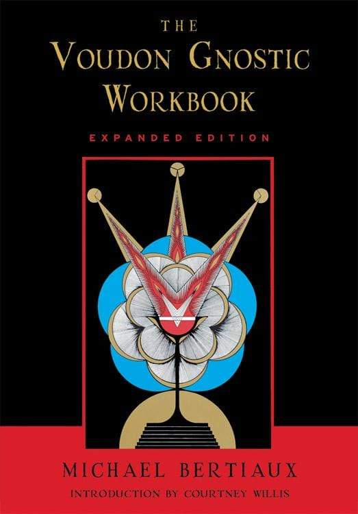 Books The Voudon Gnostic Workbook - Expanded Edition - Michael Bertiaux