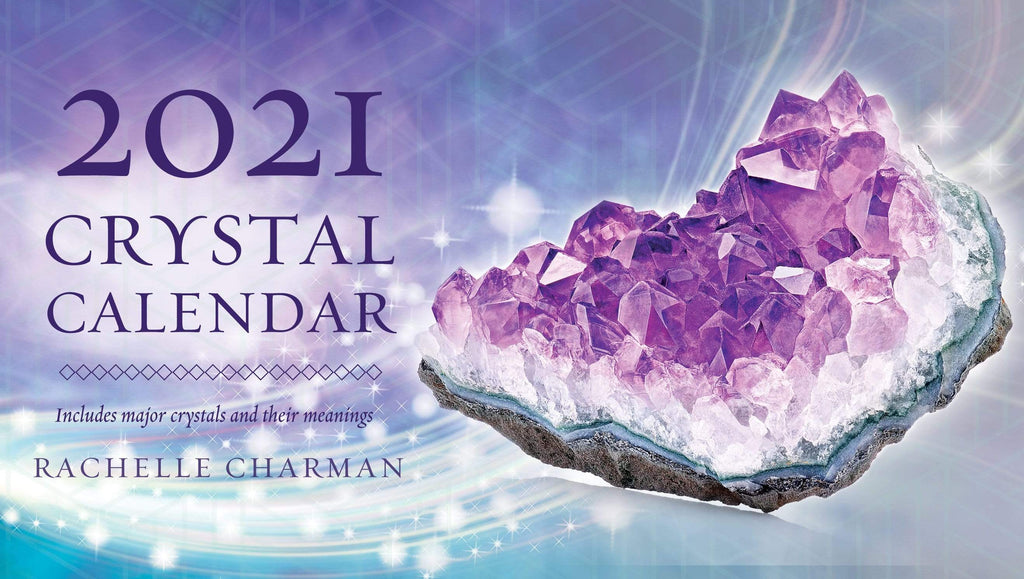 Calendars 2021 Crystal Calendar by Rachelle Charman, Northern Hemisphere