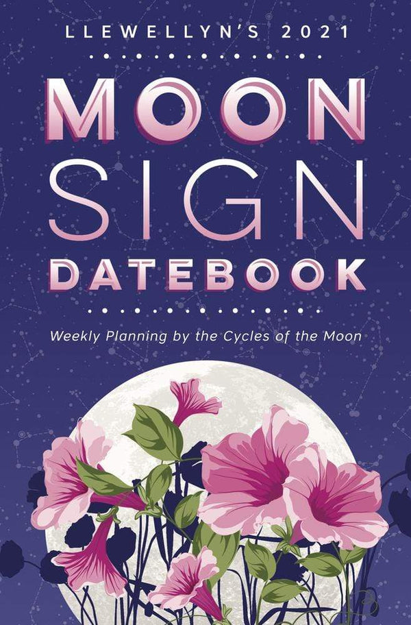 Calendars Llewellyn's 2021 Moon Sign Datebook