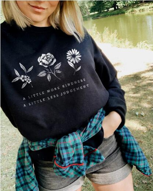 a little more kindness a little less judgement Sweatshirt Casual Graphic Flower Save the Plant Cotton Hoodies Gift Jumper Tops