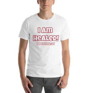 I Am Healed With 1 Peter 2:24 Verse Short-Sleeve Unisex T-Shirt (Various Colors)