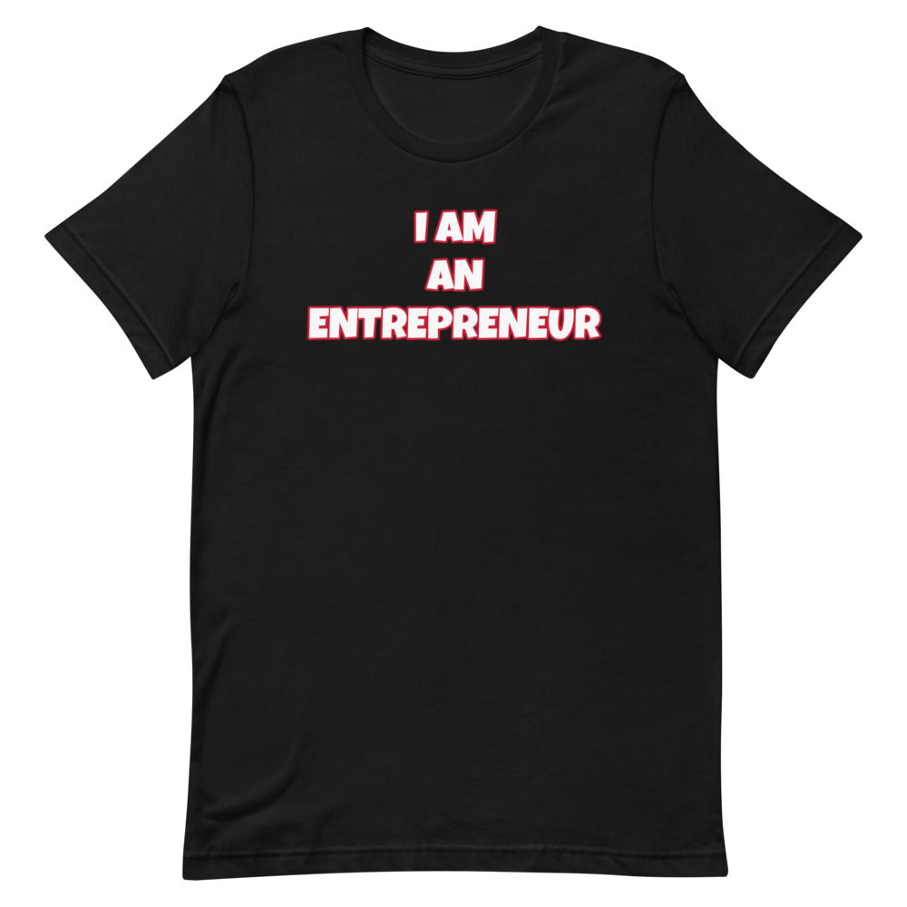I Am An Entrepreneur Short-Sleeve Unisex T-Shirt (Various Colors)