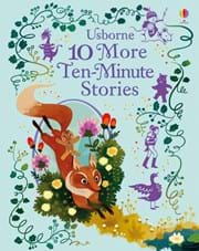 Usborne 10 More Ten-Minute Stories Book