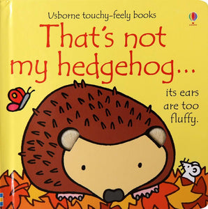 Thats Not My Hedgehog