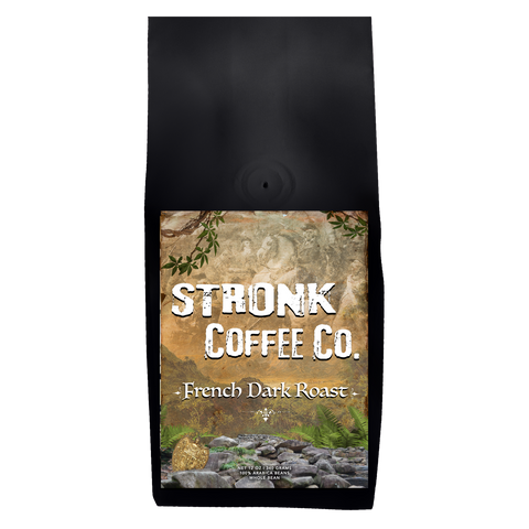 Stronk Coffee Co. - French Dark Roast