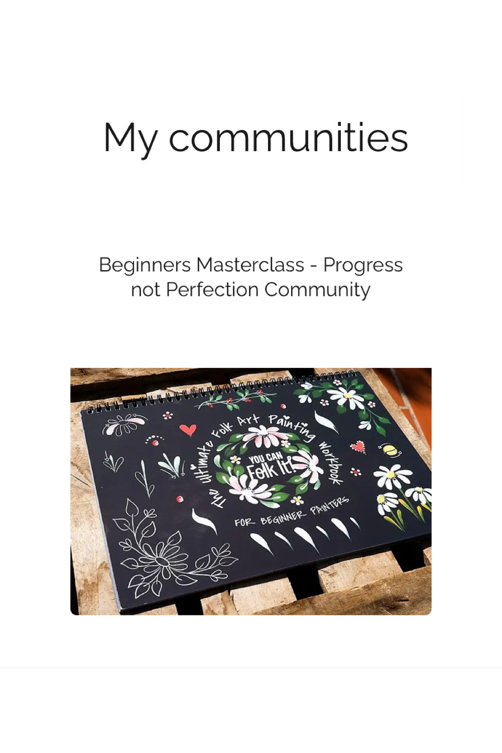 My communities - progress not perfection painting tribe