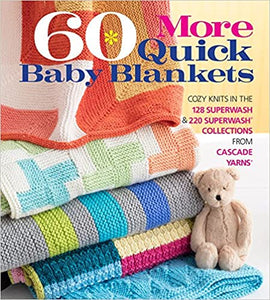 60 More Quick Baby Blankets Knitted
