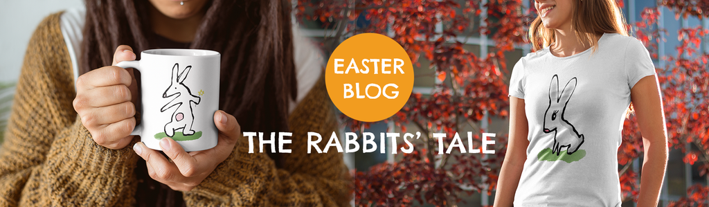The Hector and Bone Easter Blog - A Rabbit's Tale - Cute Illustrated Easter Bunny T-shirts and Mugs