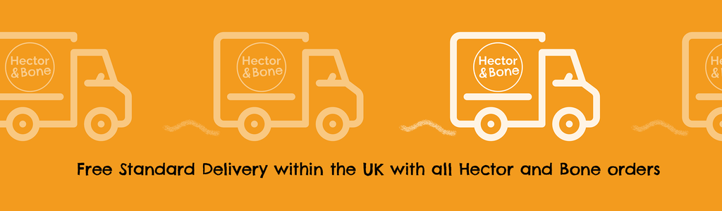 Free Standard Delivery within the UK with all Hector and Bone orders
