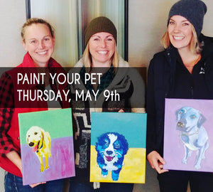 Paint Your Pet - Thursday May 9th