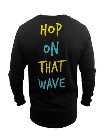 Hop On That Wave LS Tee (Black)