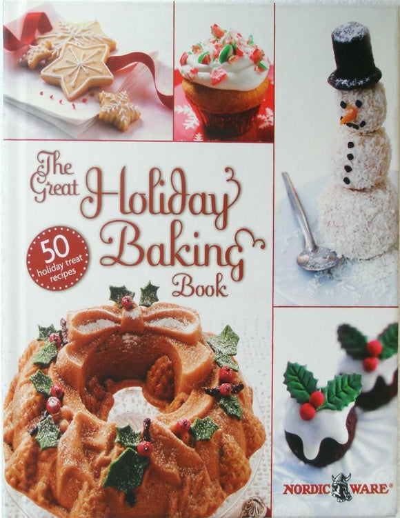 Nordicware GREAT HOLIDAY BAKING BOOK Hard Cover Cookbook CAKES COOKIES CANDIES