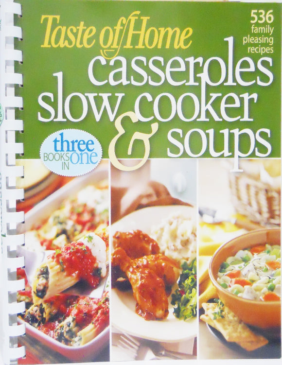 *NEW Taste of Home CASSEROLES SLOW COOKER & SOUPS Crockpot 3 in 1 COOK BOOK