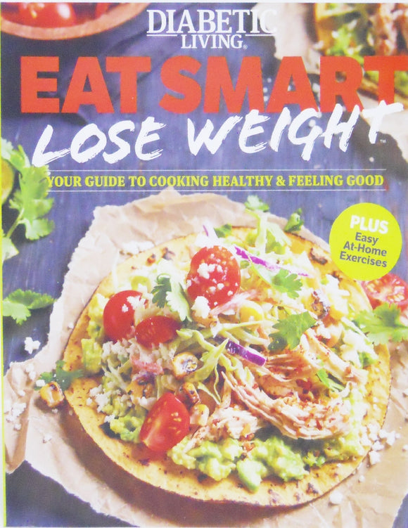 Diabetic Living EAT SMART LOSE WEIGHT Guide to Cooking Healthy Cook Book