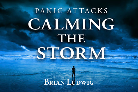 Panic Attacks - Calming the Storm