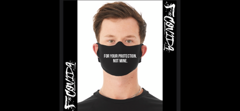 FOR YOUR PROTECTION MASK