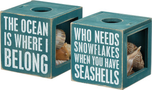 Sea Shell Holder - The Ocean Is Where I Belong