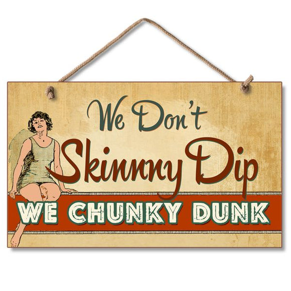 Hanging Sign - Chunky Dunk
