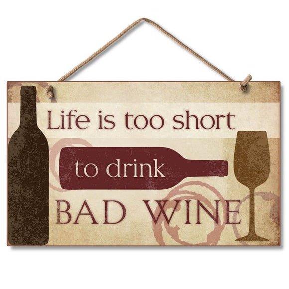 Hanging Sign - Bad Wine