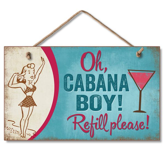 Hanging Sign - Oh Cabana Boy