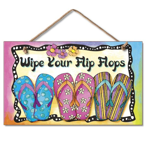 Hanging Sign - Wipe Your Flip Flops
