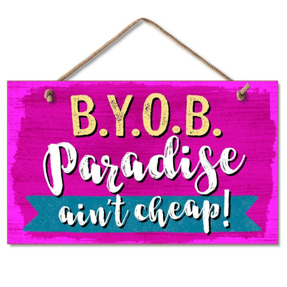 Hanging Sign - BYOB